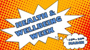 Health and Wellbeing Week 16th-20th March