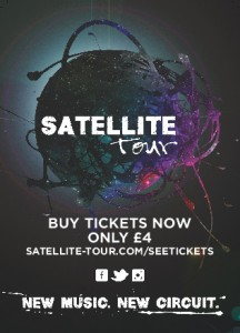 Event Spotlight – Satellite Tour Band Night (14/02/14)